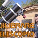 Equilibrare il telescopio su una montatura equatoriale