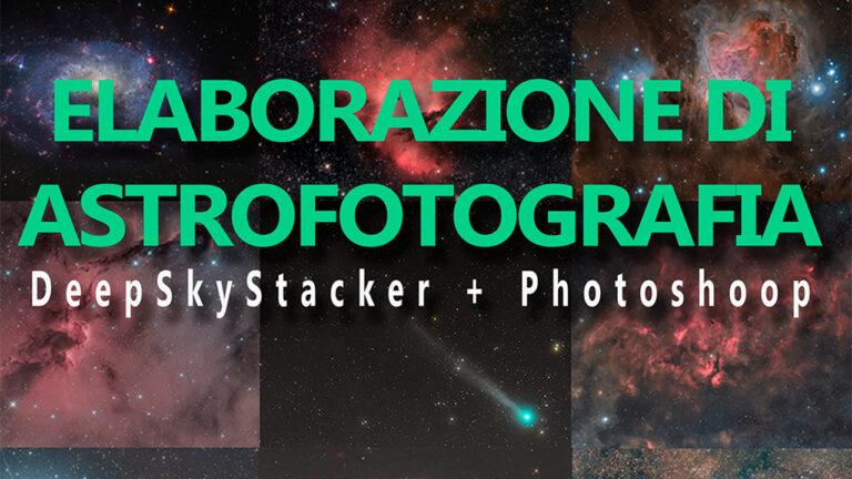 Il tuo percorso formativo Elaborazione di Astrofotografia V1.0