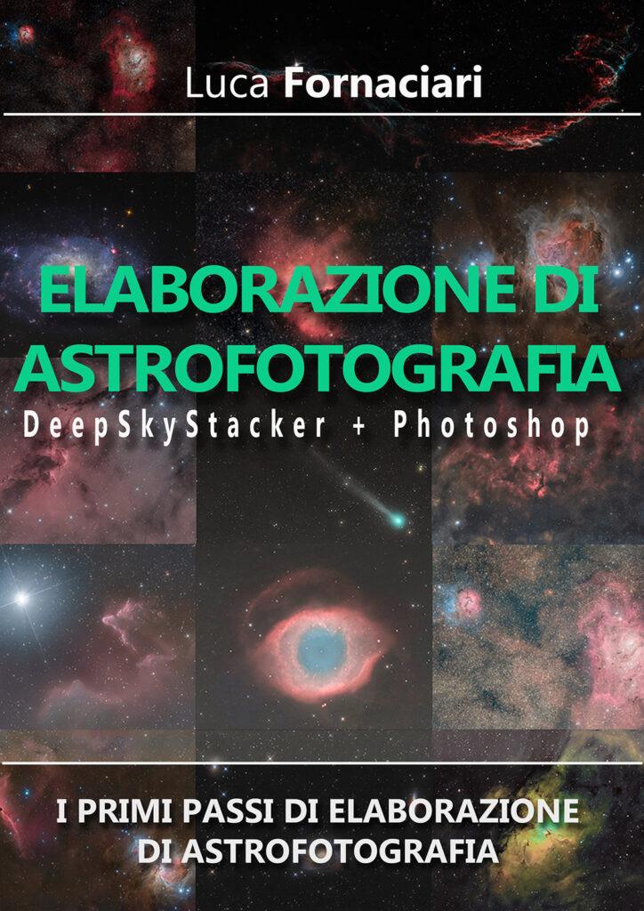 La tua prima elaborazione di astrofotografia corso guida