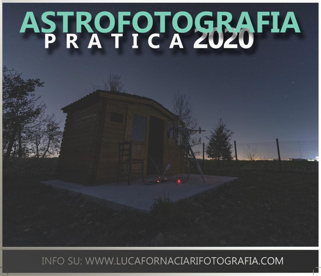 workshop astrofotografia corso corsi eventi seminari pratica telescopio fotografia astronomica