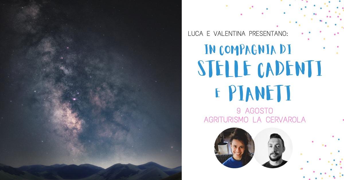 In Compagnia di Stelle Cadenti e Pianeti san lorenzo notte astronomia astrofotografia