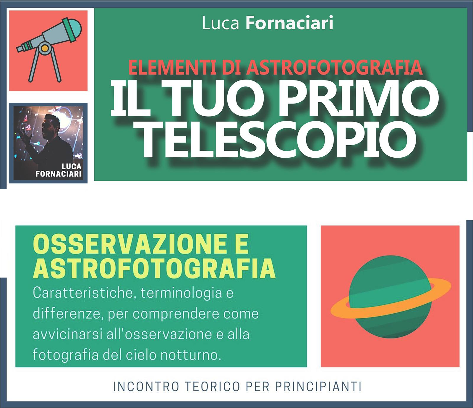 Elementi di Astrofotografia: Il Tuo Primo Telescopio SCUOLA CORSO astrofotografia lezione lezioni guida streaming fotografia notturna