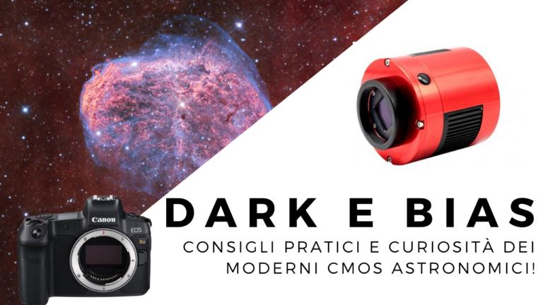 Dark e bias come farli e curiosità su camere astronomiche CMOS per astrofotografia calibrazione amp glow