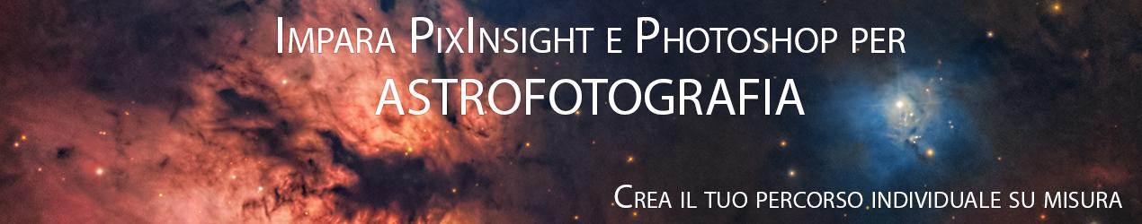 corso di astrofotografia pixinsight photoshop corso lezioni tutorial guida
