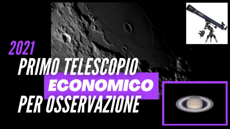 Scegliere il primo telescopio economico per osservazione astronomica
