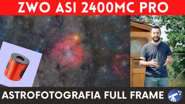 Recensione camera ZWO ASI 2400MC PRO: un CMOS astronomico Full Frame a colori