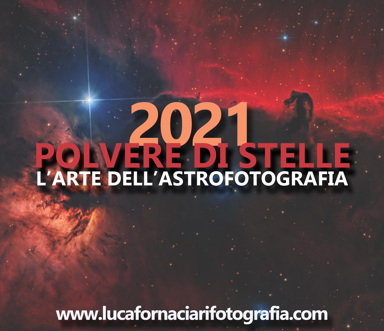 Polvere di Stelle: l'arte dell'astrofotografia 2021