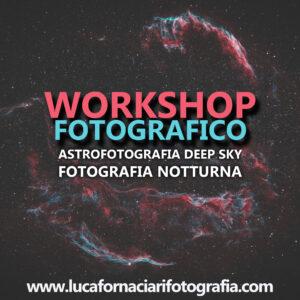 Workshop di Astrofotografia e fotografia notturna DEEP SKY rocca calascio campo imperatore abruzzo
