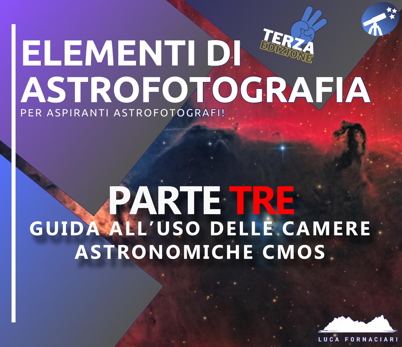 Elementi di Astrofotografia: guida all'uso delle camere astronomiche CMOS