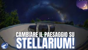 Come personalizzare il paesaggio di sfondo su Stellarium